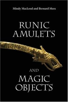 Runic Amulets and Magic Objects: Mindy MacLeod, Bernard Mees: 9781843832058: Amazon.com: Books