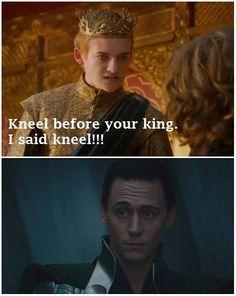 An inbred Lannister telling Loki to kneel! Hahaha, yea right!!