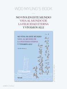 마음수련 우명 선생의 책 // 스페인어<NO VIVA EN ESTE MUNDO VAYA AL MUNDO DE LA FELICIDAD ETERNA Y VIVAMOS ALLI> / 한국어<이 세상 살지 말고 영원한 행복의 나라 가서 살자> (우명 지음 / 참출판사 / 384page) / 아마존에서 판매(https://www.amazon.com/ref=nav_logo)