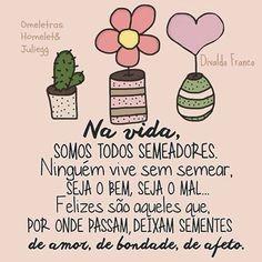 Bom Dia!!!...e vamos semear a paz!