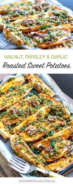 Roasted Sweet Potatoes With Walnut Parsley & Garlic