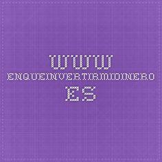 www.enqueinvertirmidinero.es