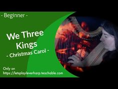 🍀 Harp Sheet Music    We Three Kings - Chrismas Melody for 26 Strings Harp Christmas Tunes, Christmas Carol, Piano Music, Sheet Music, We Three Kings, 27 Years Old, Third, Let It Be, Songs