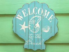 Welcome to the Beach Signs: http://beachblissliving.com/welcome-to-the-beach-signs/