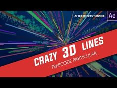 After Effects - Crazy 3D Lines with Trapcode Particular Tutorial
