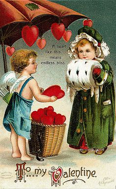 "Cupid: ""A heart like this means endless bliss."" - Love the artwork on vintage valentines."