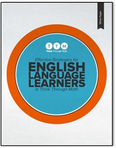 http://1to1learning.thinkthroughmath.com/ell_white_paper As the number of English Language Learners rises, there is increasing concern about how to best address their needs in the mathematics classroom. This white paper offers strategies that have proven successful for English Language Learners.