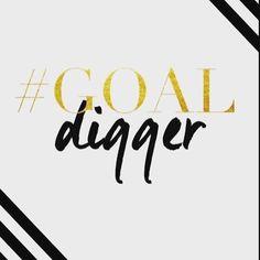 Double Tap if you're a GOAL DIGGER. . . . . . . . #quotes#quoteoftheday #qotd #lifequotes#motivationalquotes#inspirationalquotes #instaquote#money #moneyteam#marketingteam #lifeofadventure#lifeisgood #lifestyle #yacht#lamborghini #audi #ferrari#ferragamo #kimkardashian#motivation #startuplife#goodmorning #goodtimes#goodnight #learning #education#successquotes #business #work