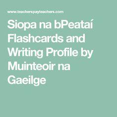 Siopa na bPeataí Flashcards and Writing Profile by Muinteoir na Gaeilge