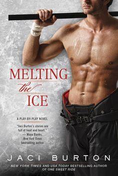 Melting the Ice by Jaci Burton