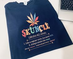 Skuncle definition like a regular uncle but more chill-smells like weed vintage 420 tshirt cannabis t shirt for uncle tshirt uncle gift idea Cannabis, Chill, Mom And Daughter Matching, Festival T Shirts, Uncle Gifts, Great Lengths, Cheap T Shirts, How To Look Better, How To Make