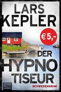 Der Hypnotiseur: Kriminalroman. Joona Linna, Bd. 1: Amazon.de: Lars Kepler, Paul Berf: Bücher
