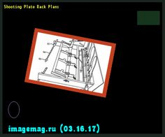 Shooting Plate Rack Plans 100228 - The Best Image Search