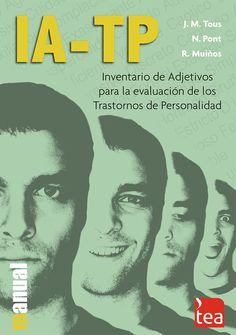 Premio TEA en 2004. El IA-TP permite la evaluación de los trastornos de la personalidad del Eje II del DSM-IV en población normal.