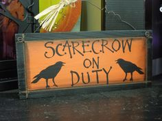 Scarecrow on duty mini sign from Stauffers of Kissel Hill Garden Centers at http://www.skh.com.