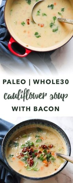 Paleo bacon cauliflower soup (Whole recipe) Empowered Sustenance Beef Soup Recipes, Healthy Diet Recipes, Vegetarian Recipes, Whole30 Soup Recipes, Keto Recipes, Paleo Fall Recipes, Paleo Ideas, Vegetarian Dish, Paleo Diet Plan
