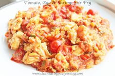 Clean Eating Dinner Idea – Tomato, Egg and Shrimp Stir Fry | Weight Loss Meals and Recipes - Clean Eating Recipes