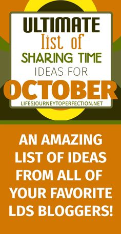 {Ultimate List} of LDS Sharing Time ideas for October 2017: Blessings of the Priesthood Are Available to All