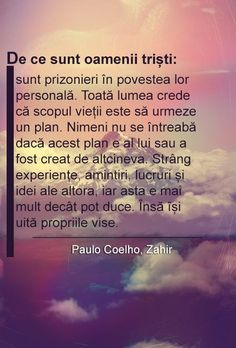 Paulo Coelho, Zahir Heart Quotes, Me Quotes, Motivational Words, Inspirational Quotes, Late Night Thoughts, Deep Questions, Inspiring Quotes About Life, True Words, Spiritual Quotes