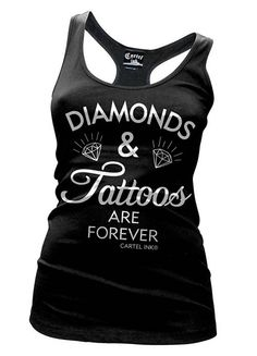 aa3c7c7efdb375 Womens Cartel Ink Diamonds Tattoos Are Forever Tank