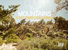 Climb the mountains & get their good tidings.  John Muir Quote with image from the JMT
