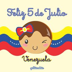 #tarde galleta coketa: Feliz 5 de Julio Venezuela!!!