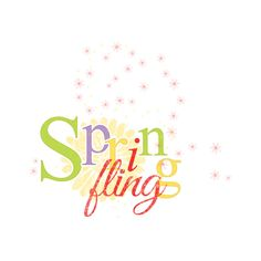 Spring Fling ❤ liked on Polyvore featuring spring, words, print, quotes, phrase, saying and text