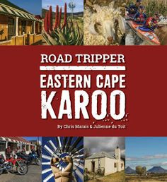 The Eastern Cape Karoo region now sports a superb traveller's companion - in the form of a guide book and a huge digital footprint. Fossil Hunting, Digital Footprint, Space Books, Road Trippers, Pub Crawl, Africa Travel, Plan Your Trip, Guide Book, Holiday Destinations