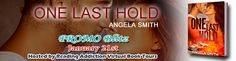 TLBC's Book Blog: Promo!! One Last Hold by: Angela Smith...Released ...