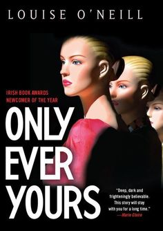 Only Ever Yours - Louise O'Neill