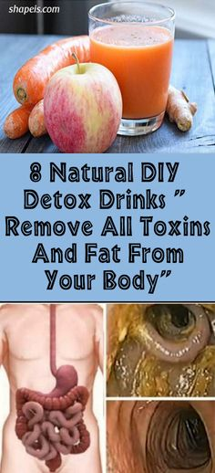 "8 Natural DIY Detox Drinks "" Remove All Toxins And Fat From Your Body"" #fitness #beauty #hair #workout #health #diy #skin #Pore #skincare #skintags #skintagremover #facemask #DIY #workout #womenproblems #haircare #teethcare #homerecipe"