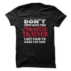 Don't Mess With This Personal Trainer