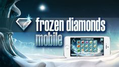 Frozen Diamonds - jetzt auch mobil bei win2day!