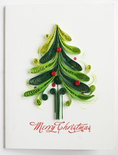 handmade Christmas card ... quilled tree in greens ... luv the loopy boughs ...