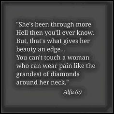 You cant touch a woman... She is fierce and unstoppable