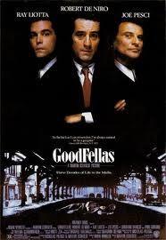 Goodfellas with Robert DeNiro, Ray Liotta and Joe Pesci
