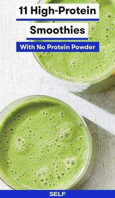 Ditch the whey and try these 11 delicious high-protein smoothie ideas.