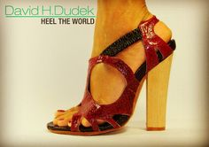 David H. Dudek - heel the world. My heels are handmade in Germany and are naturaly comfortable.
