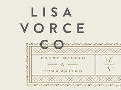 Lisa Vorce Co. branding by Device Creative Collaborative. Brand Identity Design, Graphic Design Typography, Branding Design, Typography Inspiration, Graphic Design Inspiration, Layout Design, Print Design, Type Design, Lettering