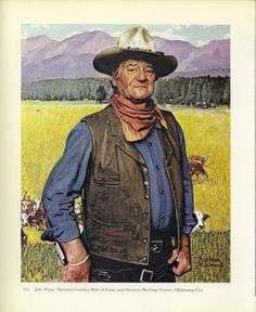 Norman Rockwell John Wayne the cowboy ;  I love John Wayne and so did my father