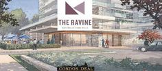 Ravine Condos : The Best Name on Don Mills and York Mills Now Registering for Phase 1