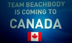 """Can you say """"opportunity""""?  Beachbody opens the coaching opportunity to Canada.  #canada #team beachbody #coach"""