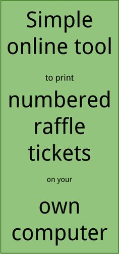 Raffle Ticket Creator Helps You Print Numbered Tickets At Home, Using Word,  Publisher Or Online Using Our Special App.  Print Your Own Tickets Template Free