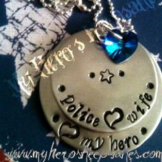 Military Jewelry - Police, Police Wife - Police<3 Wife,<3 My Hero 2 Disc Hand Stamped Nickel Necklace with Sterling Silver Ball Chain & Blue Swarovski Heart  ..Retail $12.00 plus Shipping..