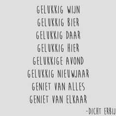 Gelukkig nieuwjaar! Happy Quotes, Best Quotes, Love Quotes, Inspirational Quotes, December Quotes, Happy New Year 2018, Dutch Quotes, Short Poems, Quotes About New Year