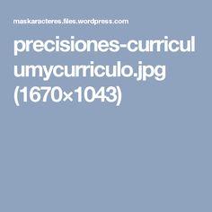precisiones-curriculumycurriculo.jpg (1670×1043)