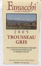 Fanucchi Vineyards Trousseau Gris 2005 $12