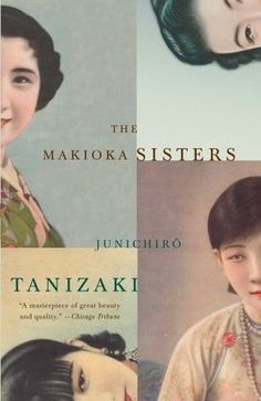 The Makioka Sisters by Jun'ichirō Tanizaki