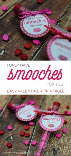 I Only Have Smooches for You -- Valentine's Day gift and printable!