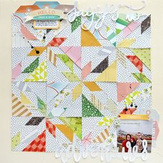 Weekly Scrapper: #Technique Spotlight with Paide Evans: Quilts - Say Yes to Adventures by Paige Evans